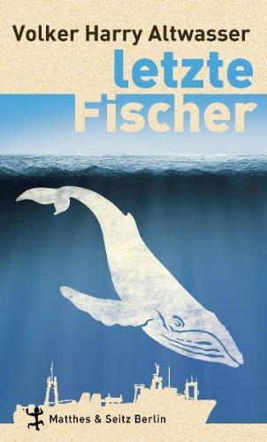 Buchseite und Rezensionen zu 'Letzte Fischer' von Volker Harry Altwasser