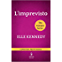 L'imprevisto (The Campus Series Vol. 4)