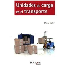 Unidades De Carga En El Transporte (Biblioteca de Logística)