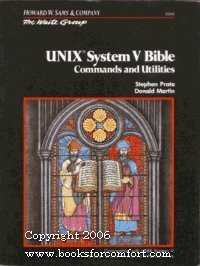 Unix System V Bible: Commands and Utilities (The Waite Group) by Waite Group (1987-04-01) par Waite Group