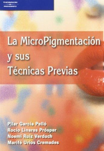 La micropigmentación y sus técnicas previas (Peluqueria) por PILAR GARCIA PELLO