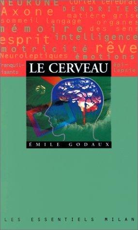 Le cerveau de Emile Godaux (17 octobre 2005) Poche