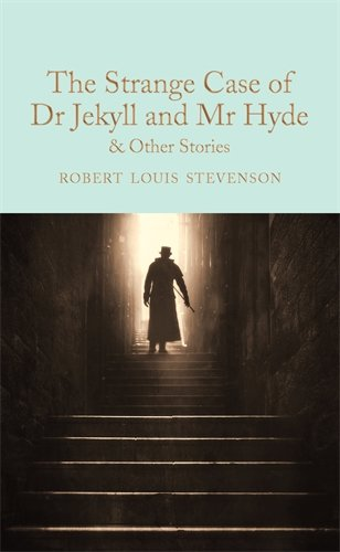 The Strange Case of Dr Jekyll and Mr Hyde and other stories (Macmillan Collector's Library, Band 112) (Peter Für Pan Halloween)