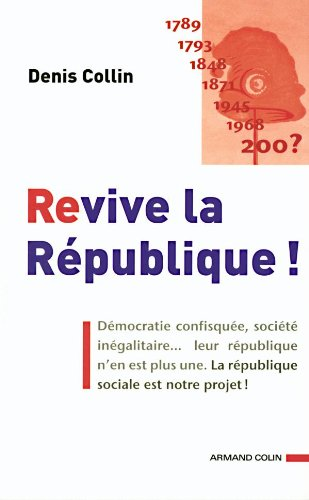 Revive la Rpublique !