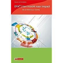 DYA : van inzicht naar impact (Dutch Edition)
