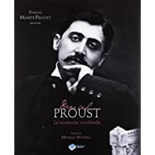 Marcel Proust: La memoria recobrada (Testimonio (plataforma))