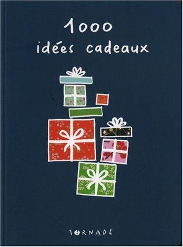 1000 idées de cadeaux