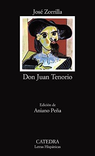 Don Juan Tenorio (Letras Hispánicas) por José Zorrilla