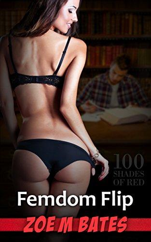 Femdom Flip (100 Shades of Red) (English Edition)