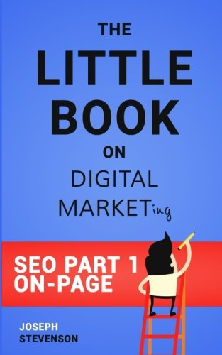 The Little Book on Digital Marketing SEO Part 1 On-Page Optimization