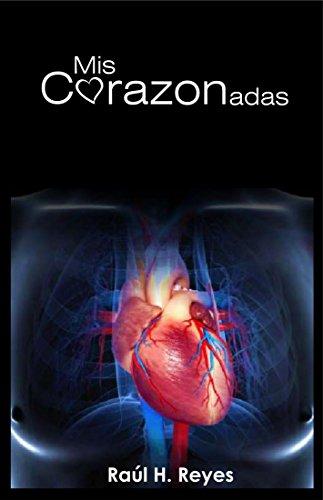 Mis Corazonadas: Poemas directo al corazón (1)