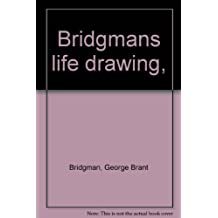 Bridgmans life drawing,