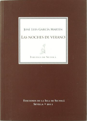 Las noches de verano (Inklings En Siltola) por José Luis (1950- ) García Martín