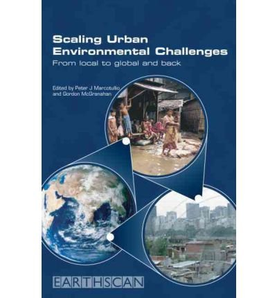 [(Scaling Urban Environmental Challenges: From Local to Global and Back )] [Author: Peter J. Marcotullio] [Mar-2007]