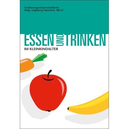Essen und Trinken im Kleinkindalter (Livre en allemand)