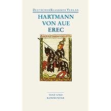 Erec: Werke 1 (Deutscher Klassiker Verlag im Taschenbuch)