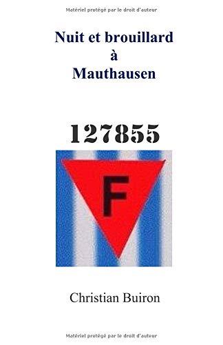 Nuit et brouillard à Mauthausen