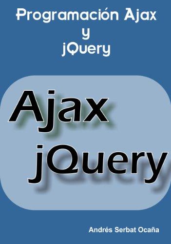 Programación Ajax y jQuery por Andrés Serbat Ocaña