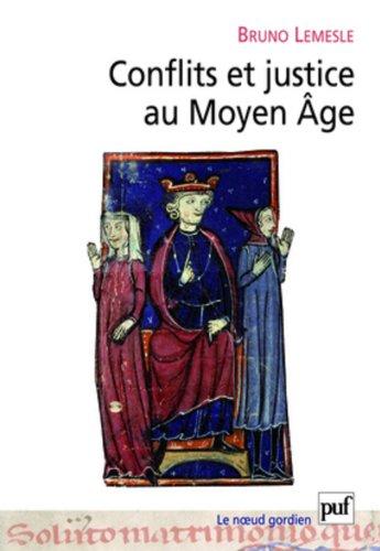 Conflits et justice au Moyen-Age par Lemesle Bruno