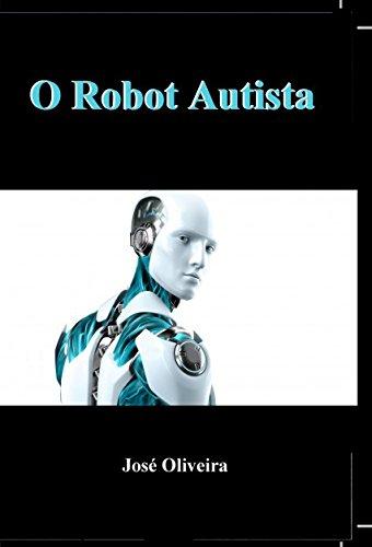 O Robot Autista