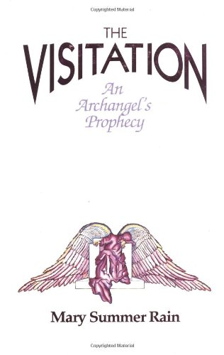 The Visitation, the: An Archangels Prophecy por Mary Summer Rain