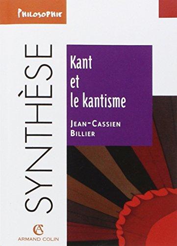 Kant et le kantisme par Jean-Cassien Billier