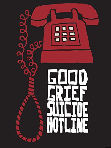 Good Grief Suicide Hotline Cover