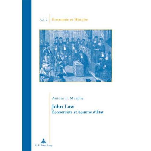 John Law: Économiste et homme d'État