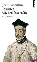 Jésuites : Une multibiographie Tome 2, Les Revenants
