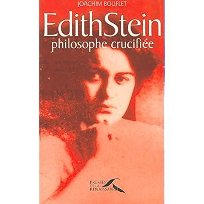 Edith Stein, philosophe crucifiée