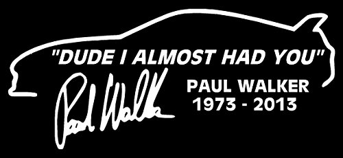 paul-walker-i-almost-had-you-sticker-rip-tribute-decal-sticker-v2-car-van-laptop-window-all-colours-