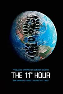 The 11th Hour Affiche du film Poster Movie La 11th heure (11 x 17 In - 28cm x 44cm) Style C