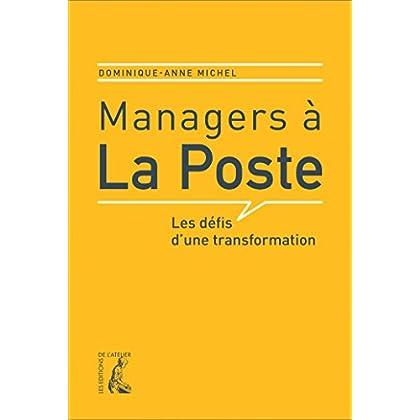 Managers à la Poste: Les défis d'une transformation (SOCIAL ECO H C)