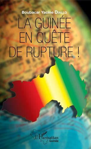 La Guinée en quête de rupture !