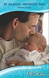 Dr Velascos' Unexpected Baby (Mills & Boon Medical)
