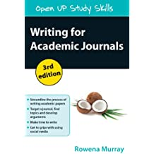 Writing For Academic Journals (Open Up Study Skills)