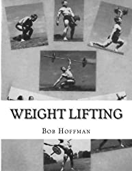 Weight Lifting by Bob Hoffman (2012-01-27)