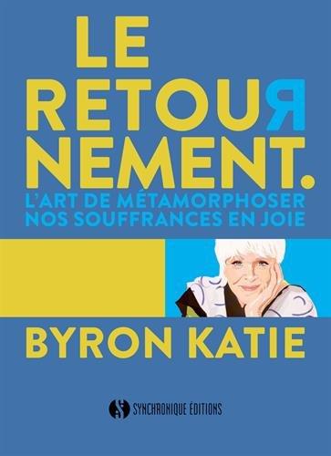 Le Retournement par Byron Katie