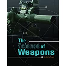 Science of Weapons (Science of War)