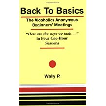 Back to Basics: The Alcoholics Anonymous Beginners' Meetings