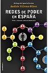 https://libros.plus/las-redes-de-poder-en-espana-elites-e-intereses-contra-la-democracia/