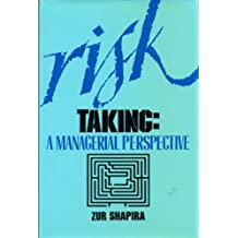 Risk Taking: A Managerial Perspective