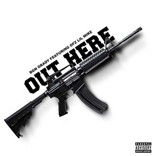 Out Here (feat. OFZ Lil Mike) [Explicit]