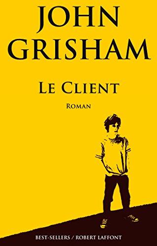 Le Client par John GRISHAM