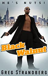 Black Walnut (Vigilante Justice Series Book 1) (English Edition)