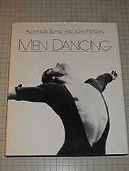 Men Dancing: Performers and Performances