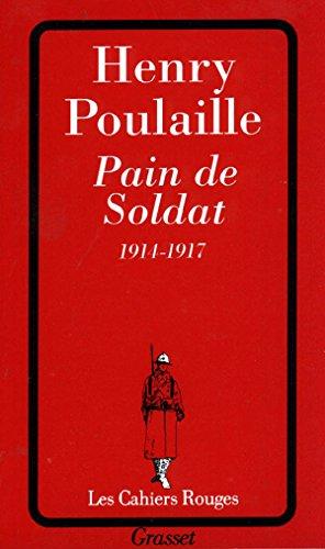 Pain de soldat, 1914-1917