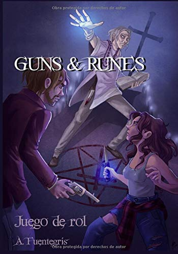 Guns and Runes: Juego de rol de magia contemporánea