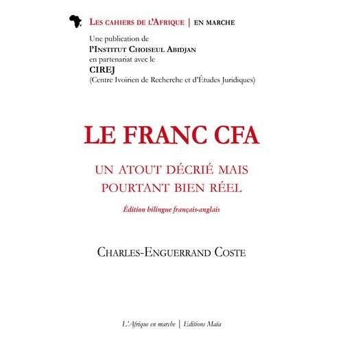 Le franc CFA : Un atout décrié mais pourtant bien réel