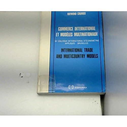 Commerce international et modèles multinationaux (Collection Modèles et macroéconomie appliquée)